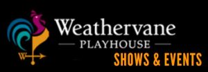 Weathervane Theatre Family Day @ Weathervane Playhouse